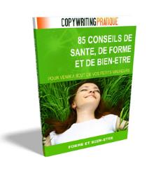 85 Conseils Sante Forme et Bien Etre